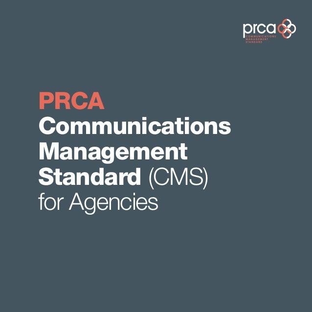 PRCACommunicationsManagementStandard (CMS)for Agencies