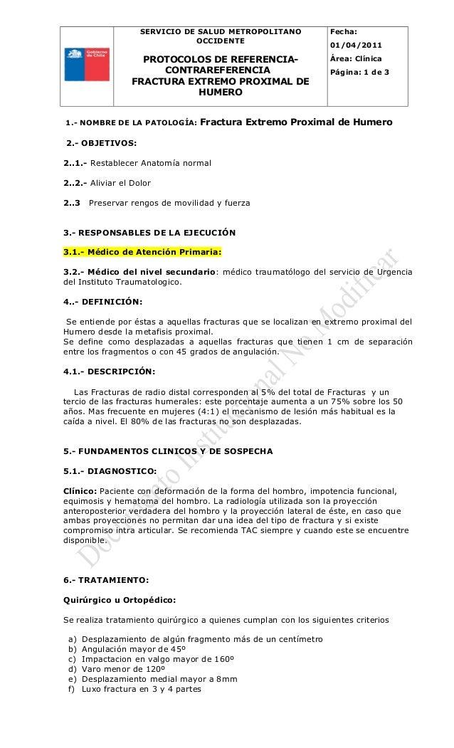 SERVICIO DE SALUD METROPOLITANO OCCIDENTE PROTOCOLOS DE REFERENCIA- CONTRAREFERENCIA FRACTURA EXTREMO PROXIMAL DE HUMERO F...