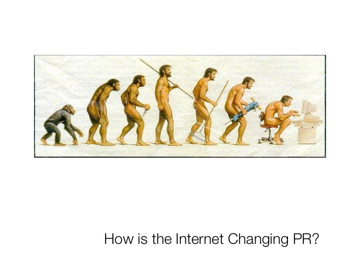 How is the Internet Changing PR?