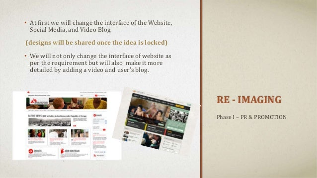 RE - IMAGING • At first we will change the interface of the Website, Social Media, and Video Blog. (designs will be shared...