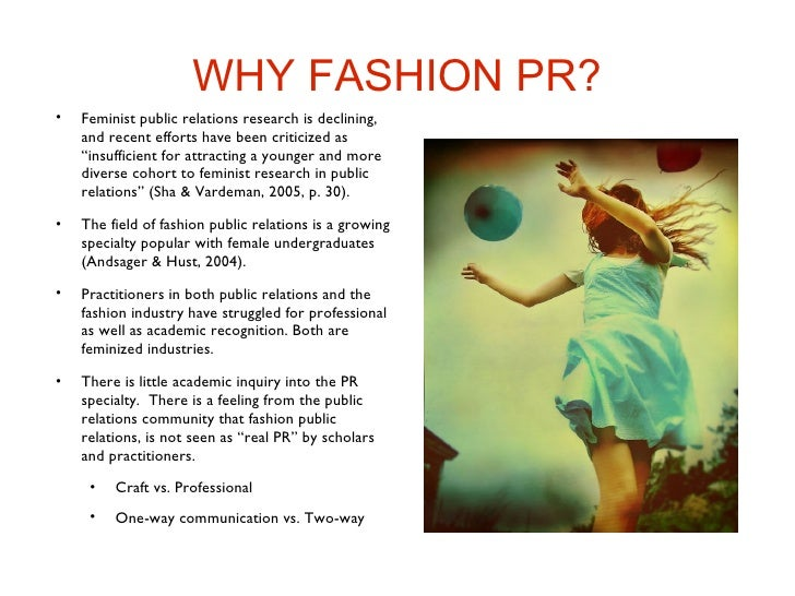 influence of feminization in public relations field I introduction as organizations seek ways to increase profits by way of international markets, many turn to the field of public relations as a.