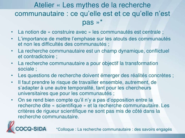 Atelier « Les mythes de la recherche  communautaire : ce qu'elle est et ce qu'elle n'est                      pas »* • La ...
