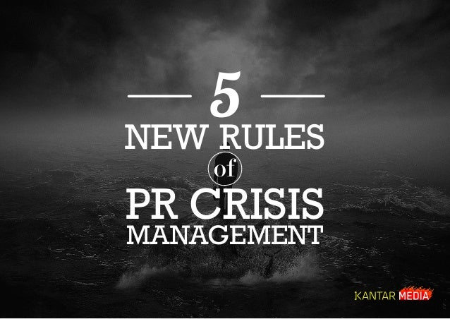 5 NEW RULES of PR CRISIS MANAGEMENT