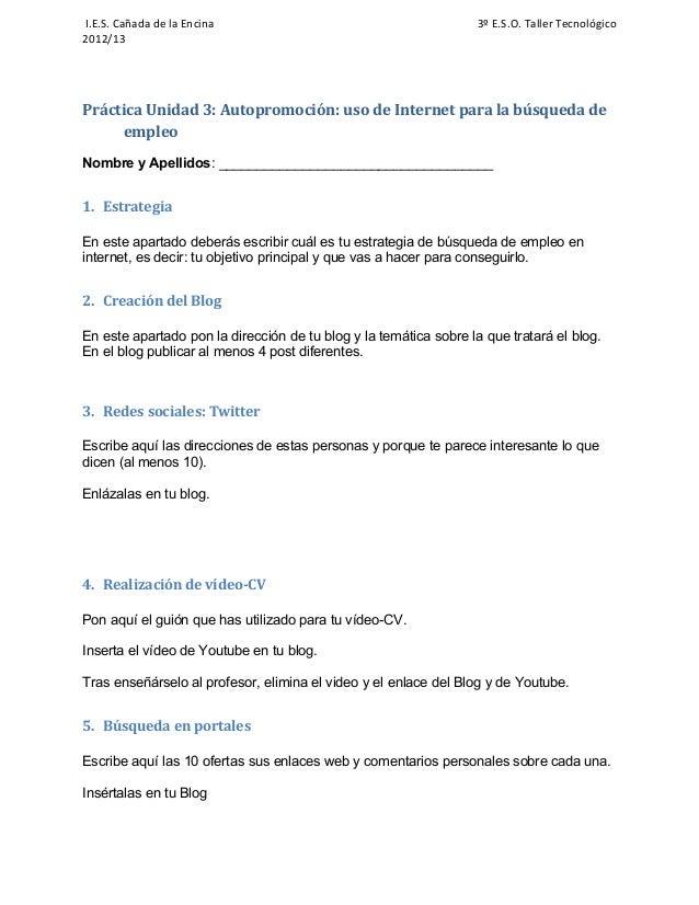 I.E.S. Cañada de la Encina                                        3º E.S.O. Taller Tecnológico2012/13Práctica Unidad 3: Au...