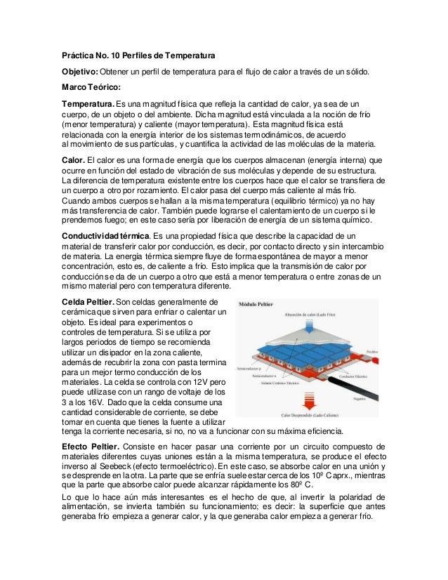 Práctica No. 10 Perfiles de Temperatura Objetivo:Obtener un perfil de temperatura para el flujo de calor a través de un só...