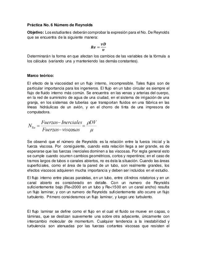 Práctica No. 6 Número de Reynolds Objetivo: Los estudiantes deberán comprobar la expresión para el No. De Reynolds que se ...