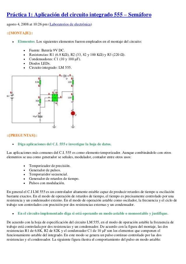 Práctica 1: Aplicación del circuito integrado 555 – Semáforoagosto 4, 2008 at 10:26 pm (Laboratorios de electrónica)::[MON...