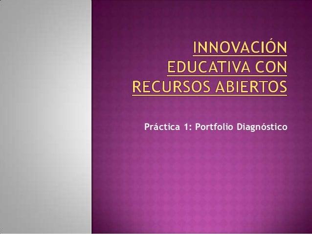 Práctica 1: Portfolio Diagnóstico