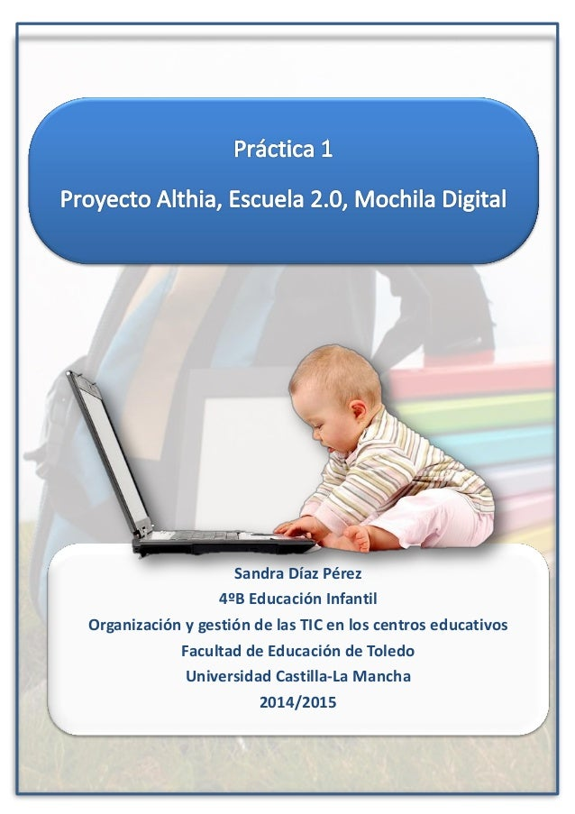 Sandra Díaz Pérez 4ºB Educación Infantil Organización y gestión de las TIC en los centros educativos Facultad de Educación...
