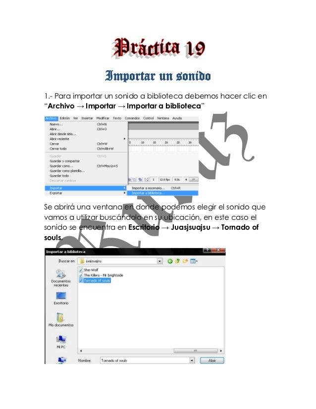 """Importar un sonido1.- Para importar un sonido a biblioteca debemos hacer clic en""""Archivo → Importar → Importar a bibliotec..."""