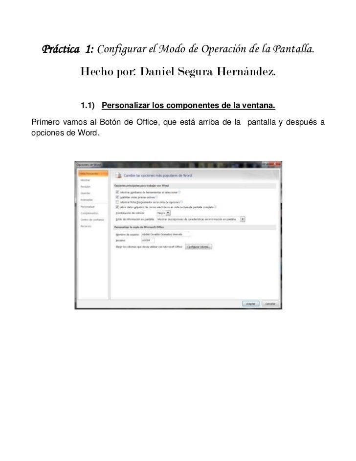 Práctica 1: Configurar el Modo de Operación de la Pantalla.            Hecho por: Daniel Segura Hernández.            1.1)...