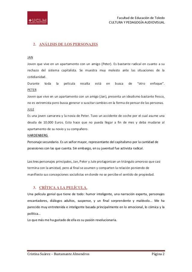 Facultad de Educación de Toledo CULTURA Y PEDAGOGÍA AUDIOVISUAL  2. ANÁLISIS DE LOS PERSONAJES JAN Joven que vive en un ap...