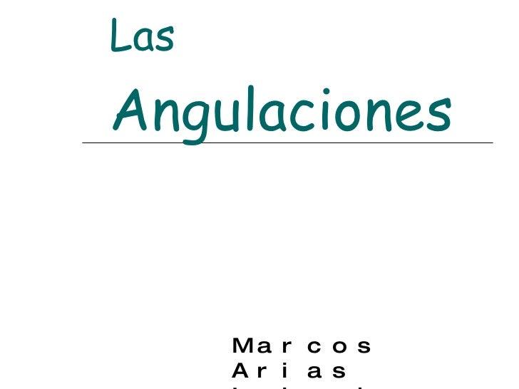 Marcos Arias Iglesias 4º A Las  Angulaciones