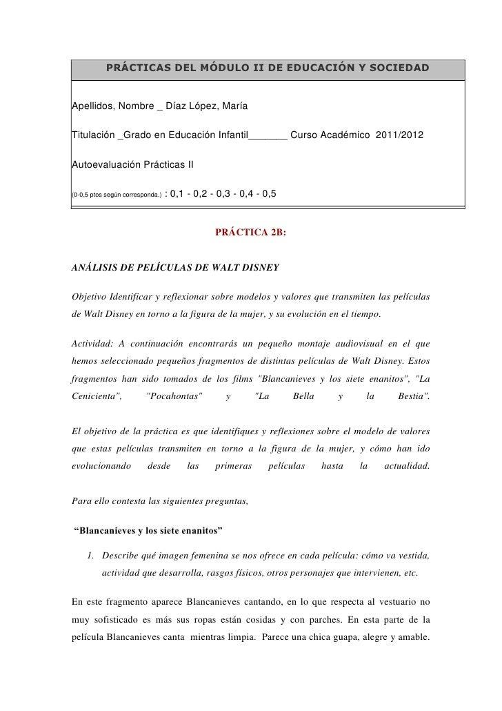 PRÁCTICAS DEL MÓDULO II DE EDUCACIÓN Y SOCIEDADApellidos, Nombre _ Díaz López, MaríaTitulación _Grado en Educación Infanti...