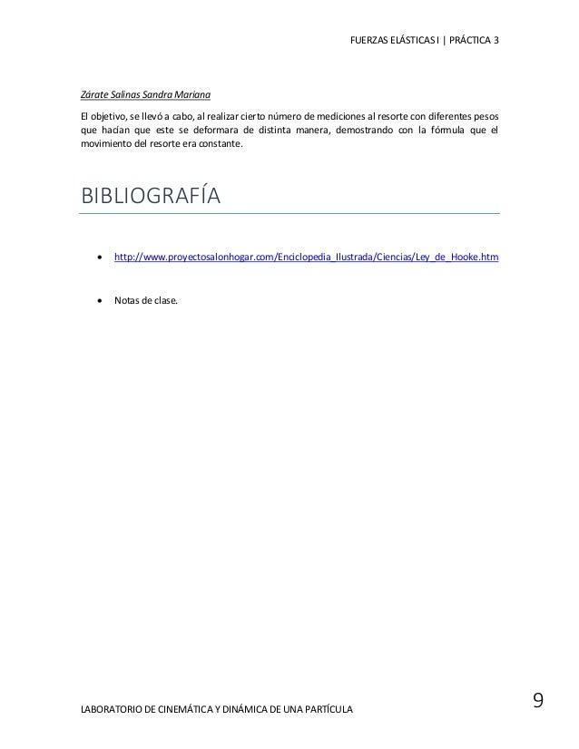 FUERZAS ELÁSTICAS I | PRÁCTICA 3  LABORATORIO DE CINEMÁTICA Y DINÁMICA DE UNA PARTÍCULA  9  Zárate Salinas Sandra Mariana ...