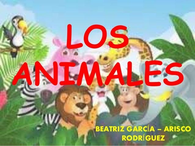 LOS ANIMALES BEATRIZ GARCÍA – ARISCO RODRÍGUEZ