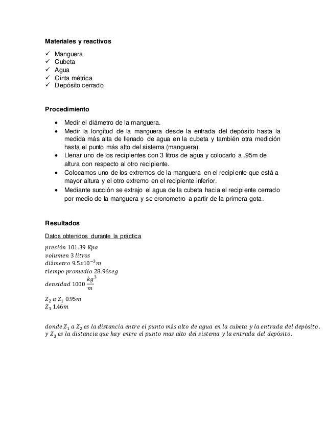 Materiales y reactivos  Manguera  Cubeta  Agua  Cinta métrica  Depósito cerrado Procedimiento  Medir el diámetro de ...