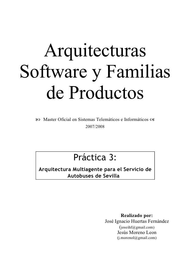 Arquitecturas Software y Familias    de Productos    Master Oficial en Sistemas Telemáticos e Informáticos              ...