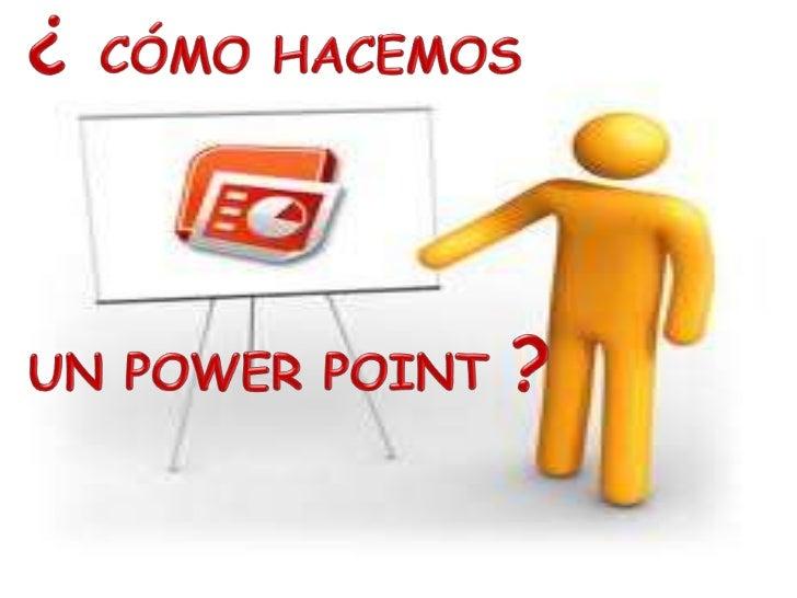 INDICE• Aclaramos ideas  – ¿Qué es una presentación audiovisual?  – ¿Qué es un power point?• Partes de una presentación  -...