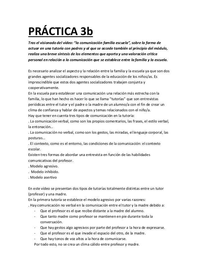 """PRÁCTICA 3b Tras el visionado del vídeo: """"la comunicación familia escuela"""", sobre la forma de actuar en una tutoría con pa..."""