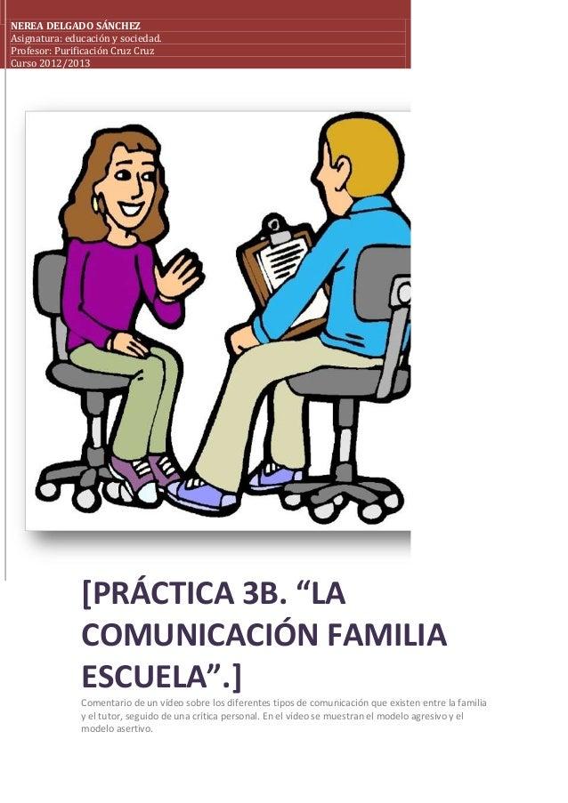 """NEREA DELGADO SÁNCHEZAsignatura: educación y sociedad.Profesor: Purificación Cruz CruzCurso 2012/2013[PRÁCTICA 3B. """"LACOMU..."""