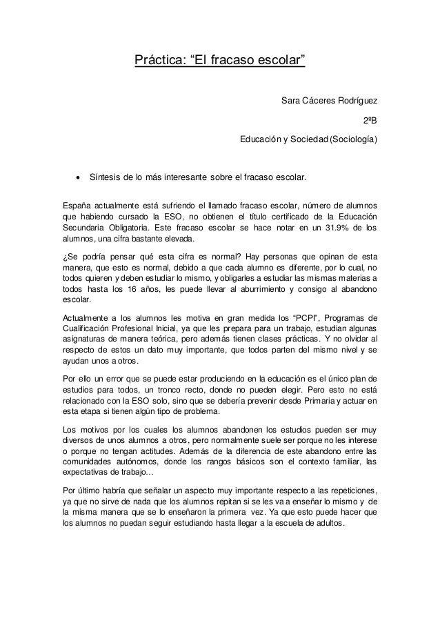 """Práctica: """"El fracaso escolar"""" Sara Cáceres Rodríguez 2ºB Educación y Sociedad (Sociología)  Síntesis de lo más interesan..."""
