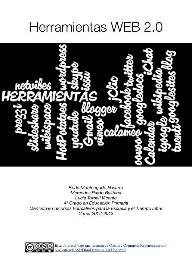 Herramientas WEB 2.0                  Berta Monteagudo Navarro                   Mercedes Pardo Balibrea                  ...