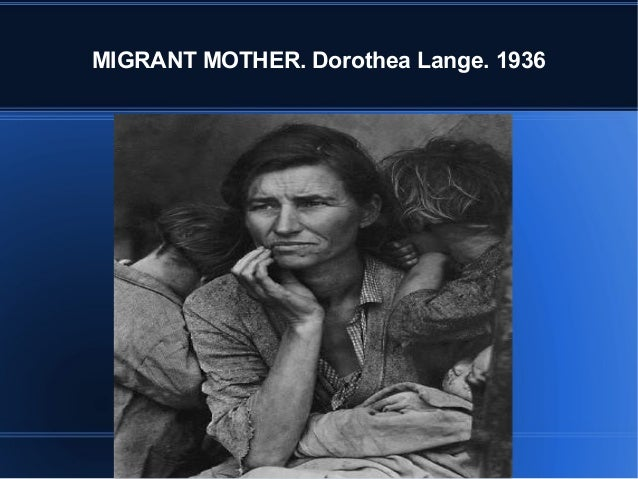 MIGRANT MOTHER. Dorothea Lange. 1936