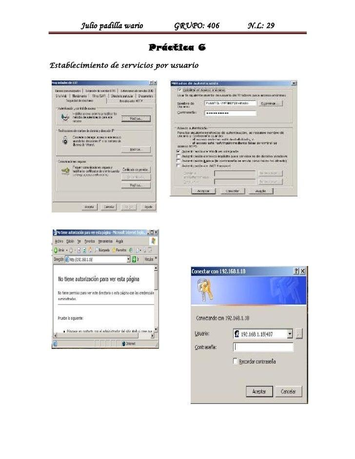 Julio padilla wario       GRUPO: 406   N.L: 29                              Práctica 6Establecimiento de servicios por usu...