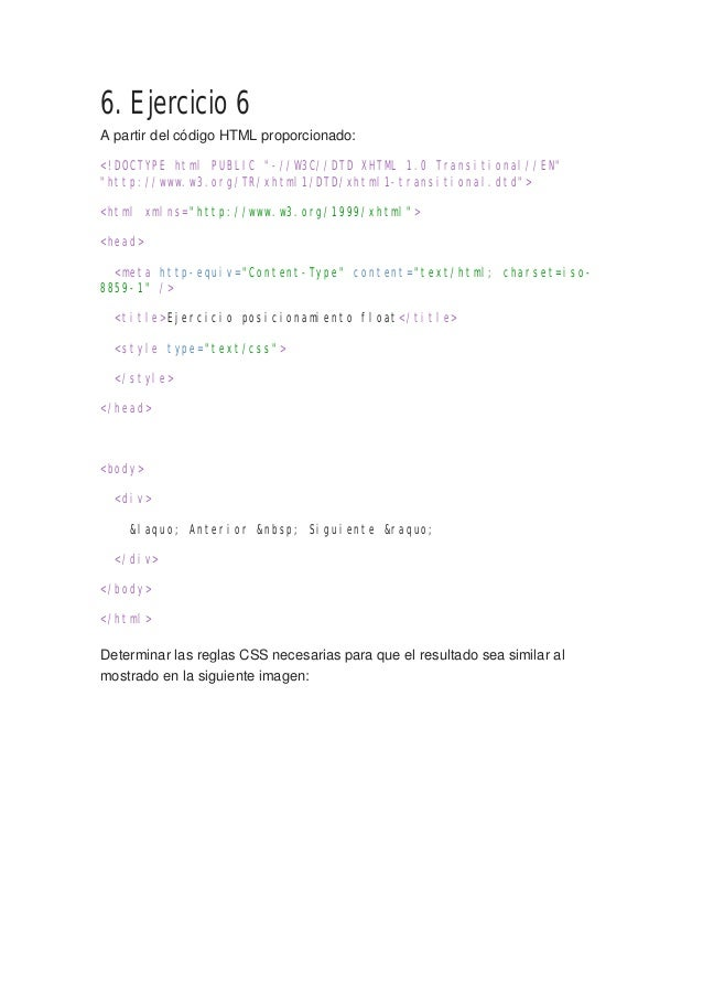 """6. Ejercicio 6 A partir del código HTML proporcionado: <!DOCTYPE html PUBLIC """"-//W3C//DTD XHTML 1.0 Transitional//EN"""" """"htt..."""