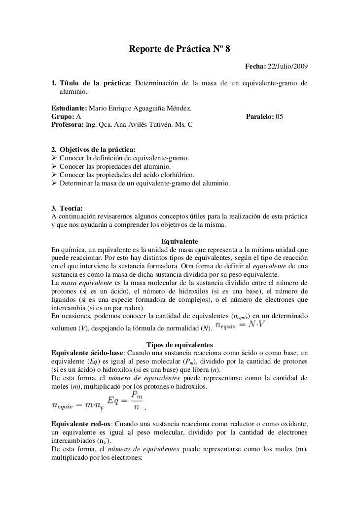 Reporte de Práctica Nº 8<br />Fecha: 22/Julio/2009<br />Título de la práctica: Determinación de la masa de un equivalente-...