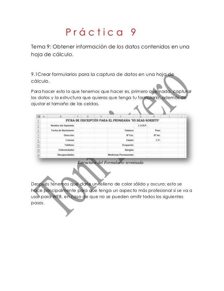 Práctica 9Tema 9: Obtener información de los datos contenidos en unahoja de cálculo.9.1Crear formularios para la captura d...