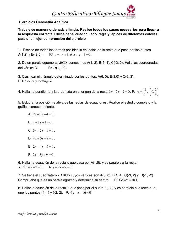 Centro Educativo Bilingüe SonnyEjercicios Geometría Analítica.Trabaje de manera ordenada y limpia. Realice todos los pasos...