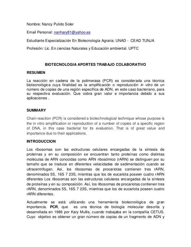 Nombre: Nancy Pulido SolerEmail Personal: nanhary81@yahoo.esEstudiante Especialización En Biotecnología Agraria: UNAD - CE...