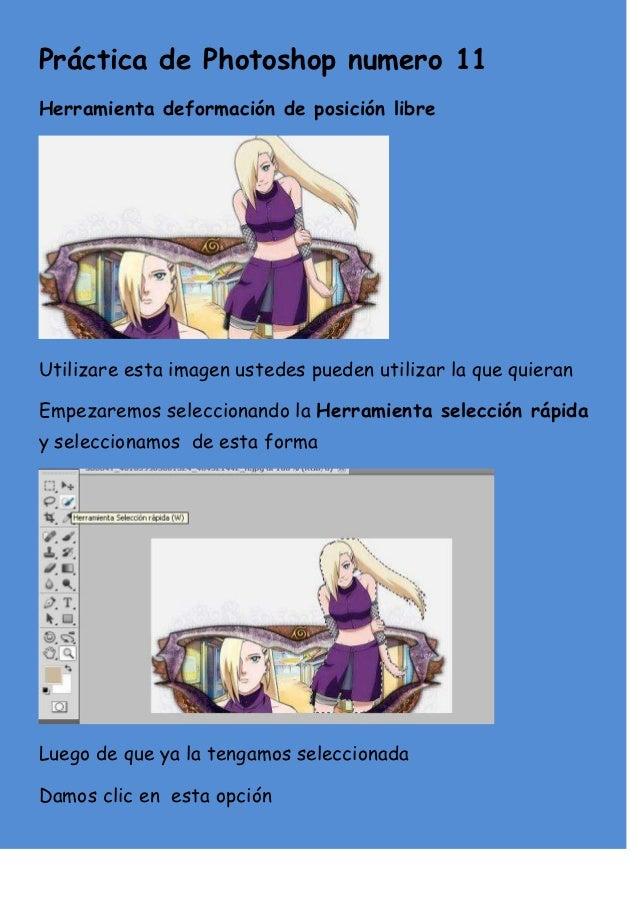 Práctica de Photoshop numero 11Herramienta deformación de posición libreUtilizare esta imagen ustedes pueden utilizar la q...