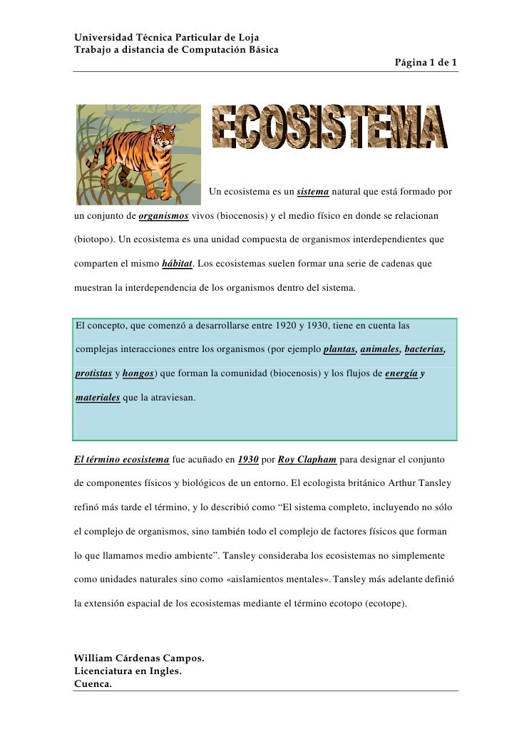 lefttop<br />Un ecosistema es un sistema natural que está formado por un conjunto de organismos vivos (biocenosis) y el me...