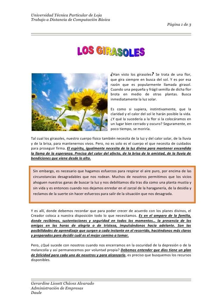 <br />2540085725¿Han visto los girasoles? Se trata de una flor, que gira siempre en busca del sol. Y es por esa razón que...