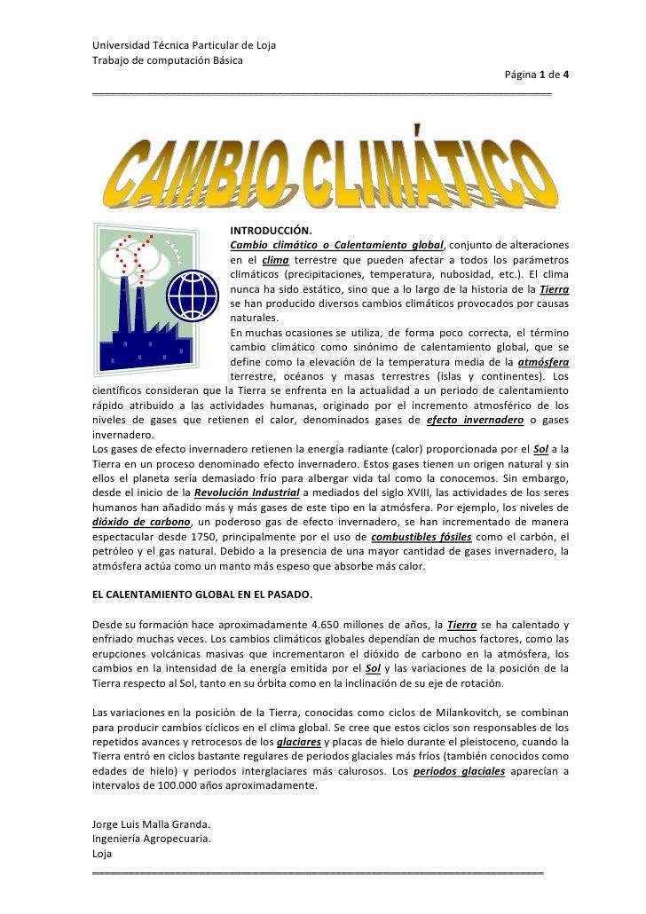 15240-4445INTRODUCCIÓN.<br />Cambio climático o Calentamiento global,conjuntodealteraciones en el clima terrestre que p...