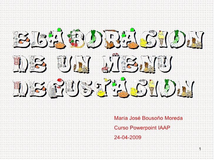 María José Bousoño Moreda Curso Powerpoint IAAP 24-04-2009
