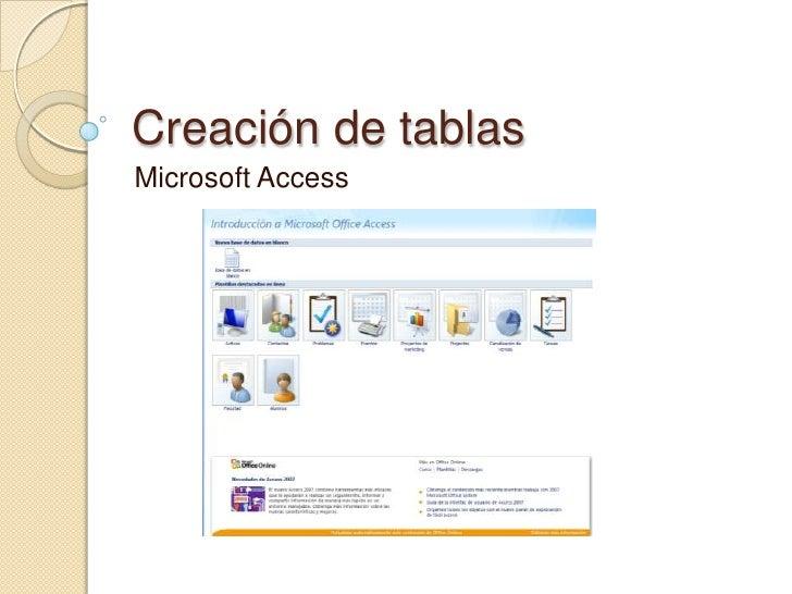 Creación de tablas<br />Microsoft Access<br />