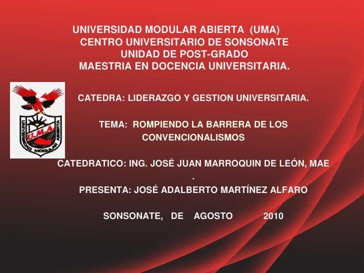 UNIVERSIDAD MODULAR ABIERTA  (UMA)                          CENTRO UNIVERSITARIO DE SONSONATE      UNIDAD DE POST-GRADO   ...