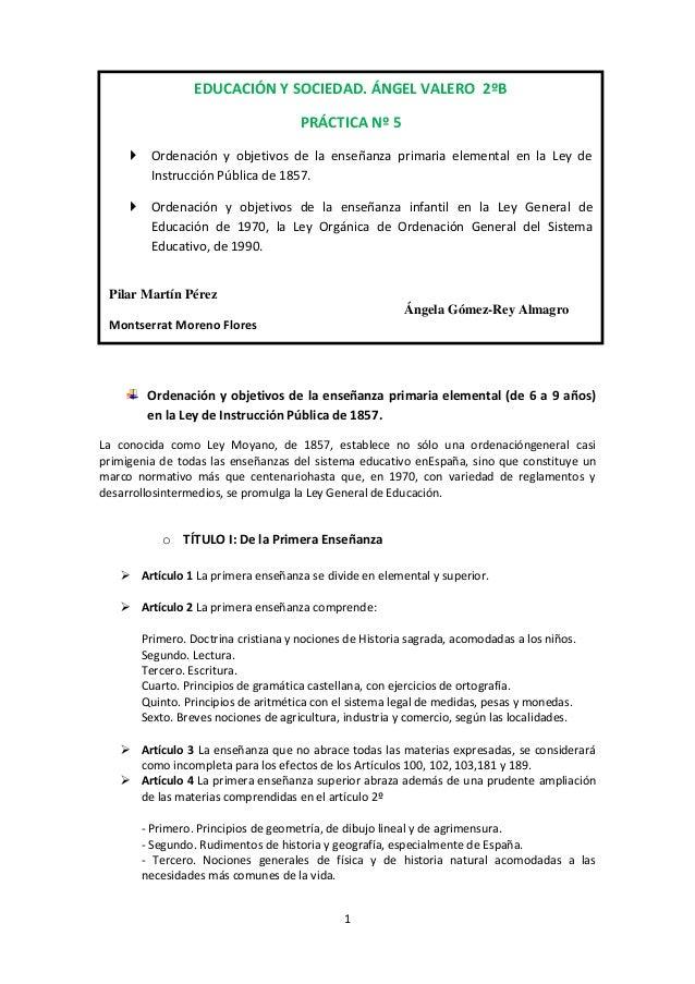 1Ordenación y objetivos de la enseñanza primaria elemental (de 6 a 9 años)en la Ley de Instrucción Pública de 1857.La cono...