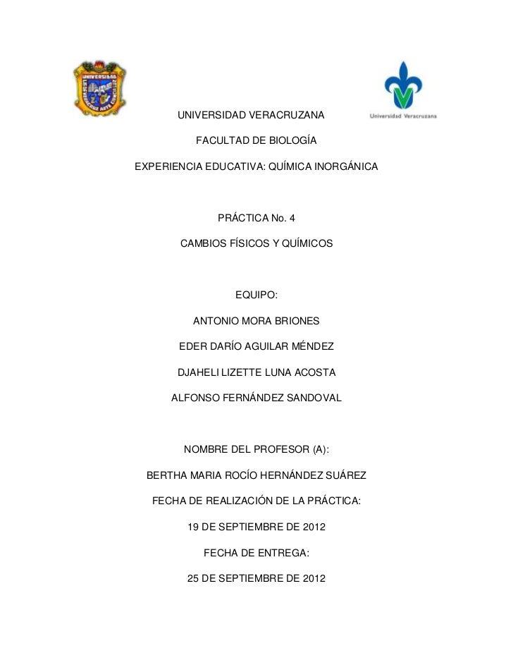 UNIVERSIDAD VERACRUZANA          FACULTAD DE BIOLOGÍAEXPERIENCIA EDUCATIVA: QUÍMICA INORGÁNICA             PRÁCTICA No. 4 ...