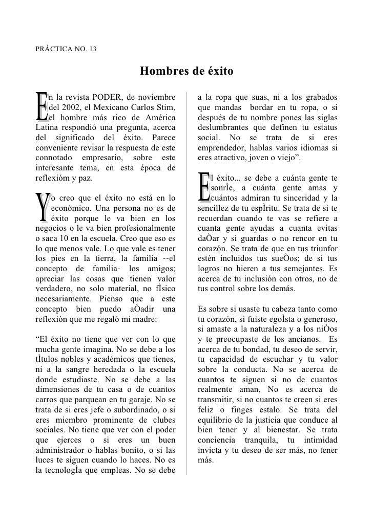 PRÁCTICA NO. 13                              Hombres de éxitoE   n la revista PODER, de noviembre    del 2002, el Mexicano...
