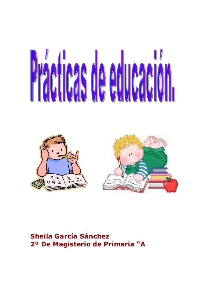 """Sheila García Sánchez2º De Magisterio de Primaria """"A"""