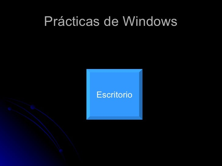 Prácticas de Windows Escritorio