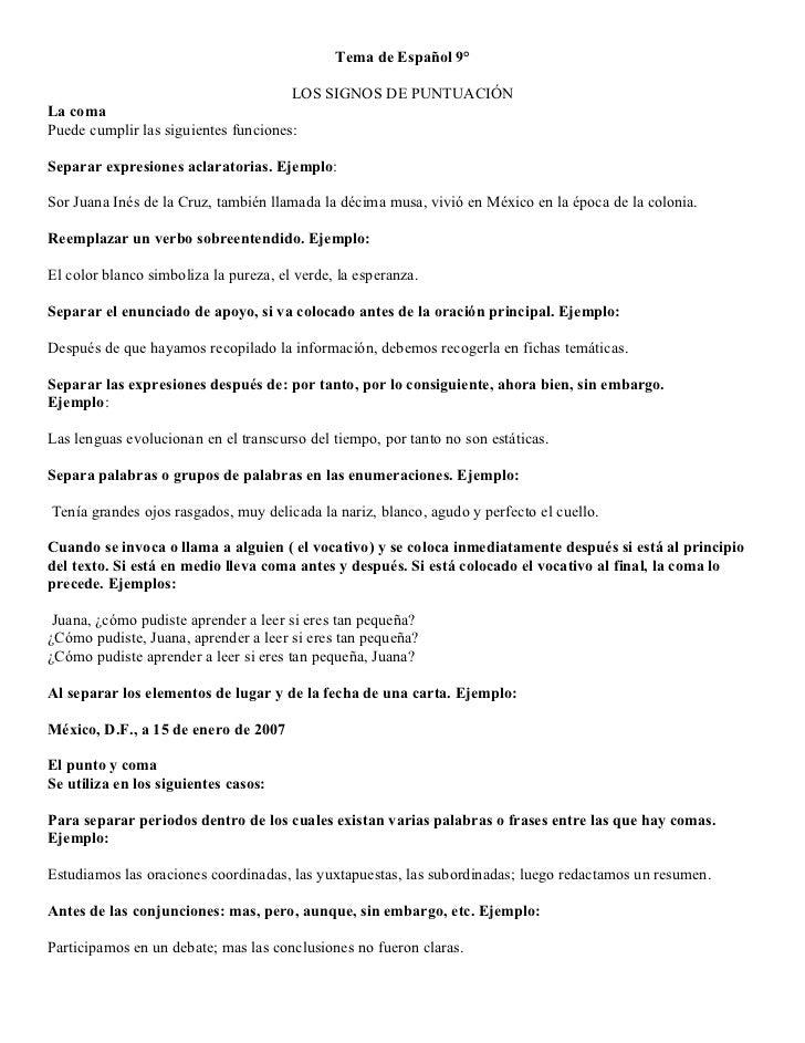 Tema de Español 9°                                       LOS SIGNOS DE PUNTUACIÓNLa comaPuede cumplir las siguientes funci...