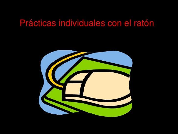 Prácticas individuales con el ratón