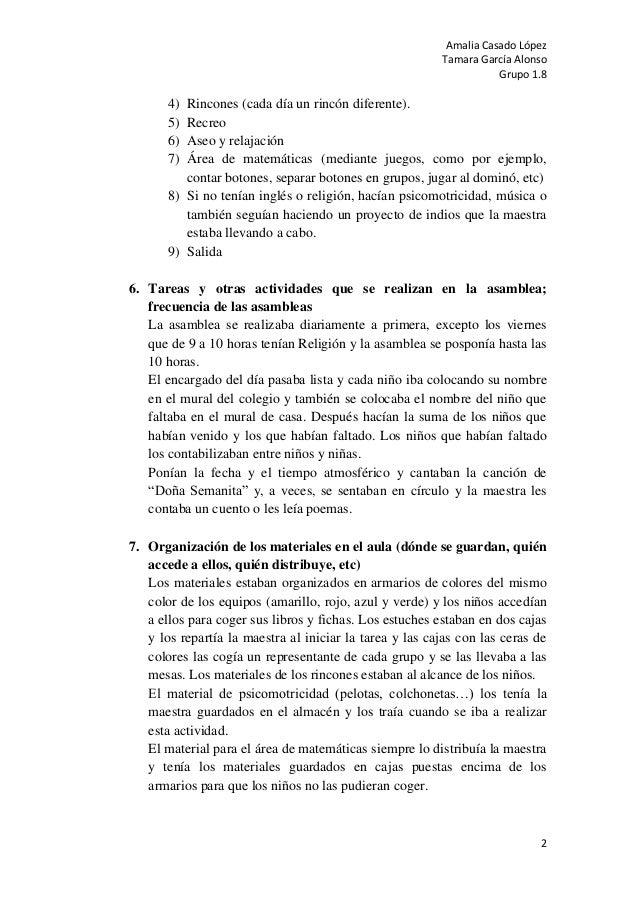 Amalia Casado LópezTamara García AlonsoGrupo 1.824) Rincones (cada día un rincón diferente).5) Recreo6) Aseo y relajación7...