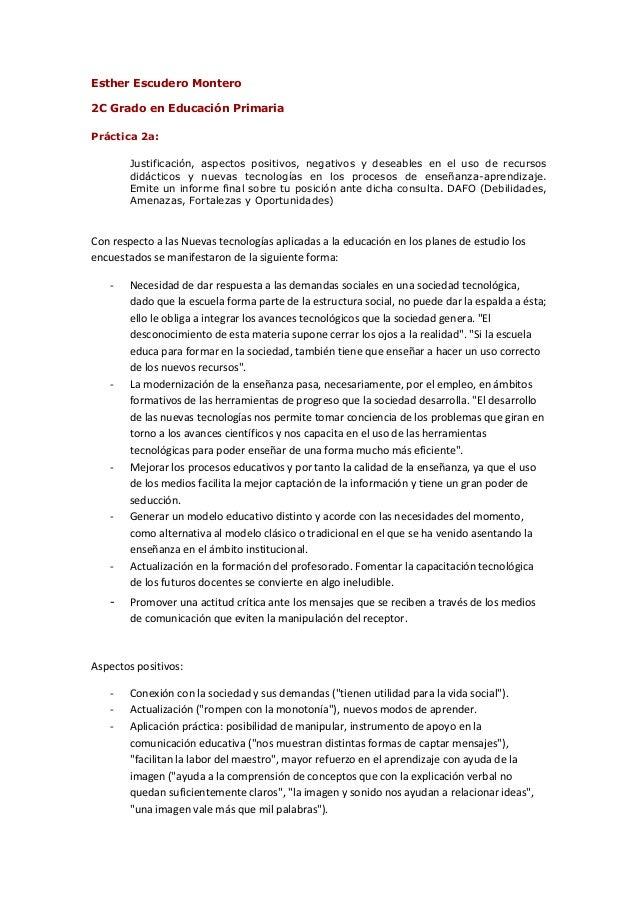 Esther Escudero Montero2C Grado en Educación PrimariaPráctica 2a:Justificación, aspectos positivos, negativos y deseables ...